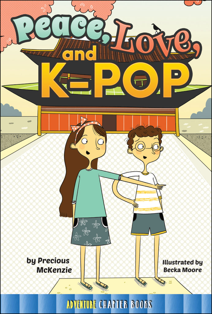 2016 - Peace, Love, and K-Pop (Paperback)