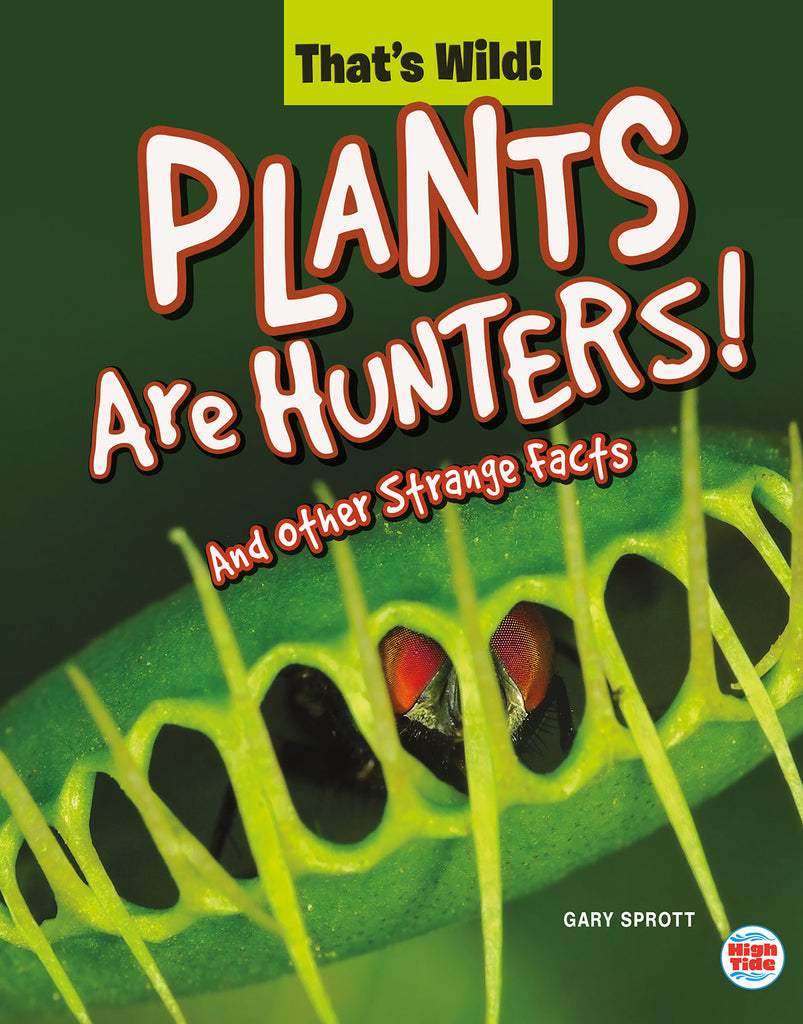 2020 - Plants Are Hunters! And Other Strange Facts (Paperback)