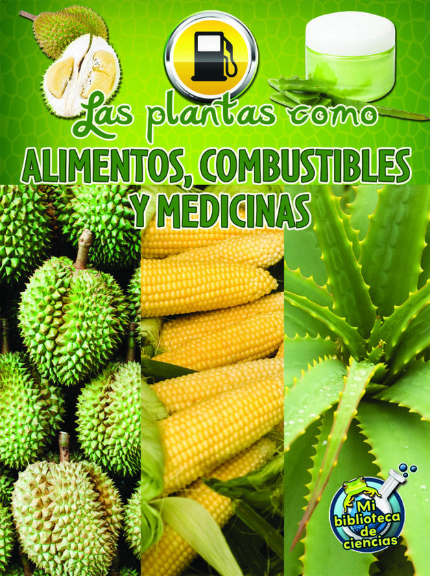 2015 - Las plantas como alimentos, combustibles y medicinas (Plants as Food, Fuel, and Medicines) (Hardback)