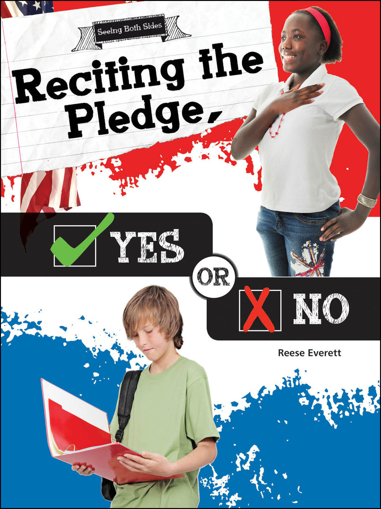 2016 - Reciting the Pledge, Yes or No (Paperback)
