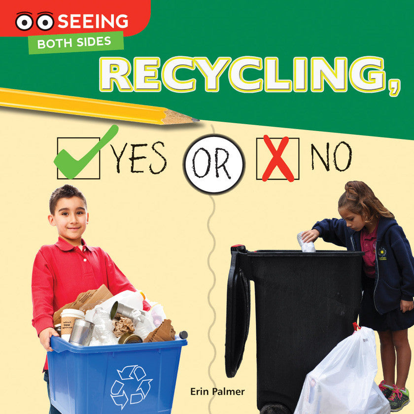 2016 - Recycling, Yes or No (Paperback)