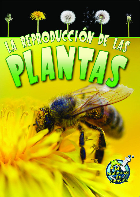 2014 - La reproducción de las plantas (Reproduction in Plants) (Paperback)