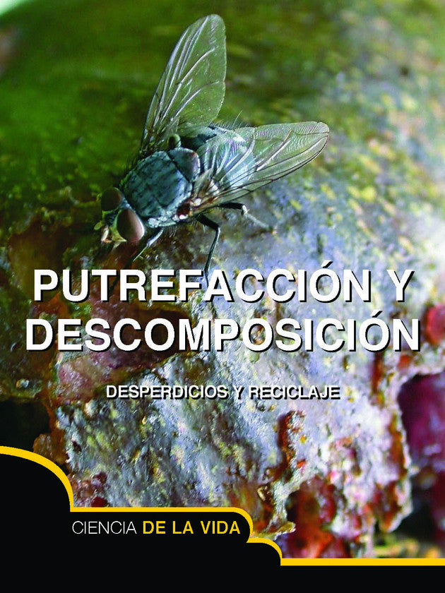 2015 - Putrefacción y descomposición (Rot and Decay) (Hardback)