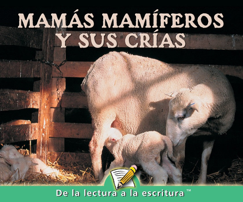 2007 - Mamas mamiferos y sus crias (Mammal Moms and Their Young)  (eBook)