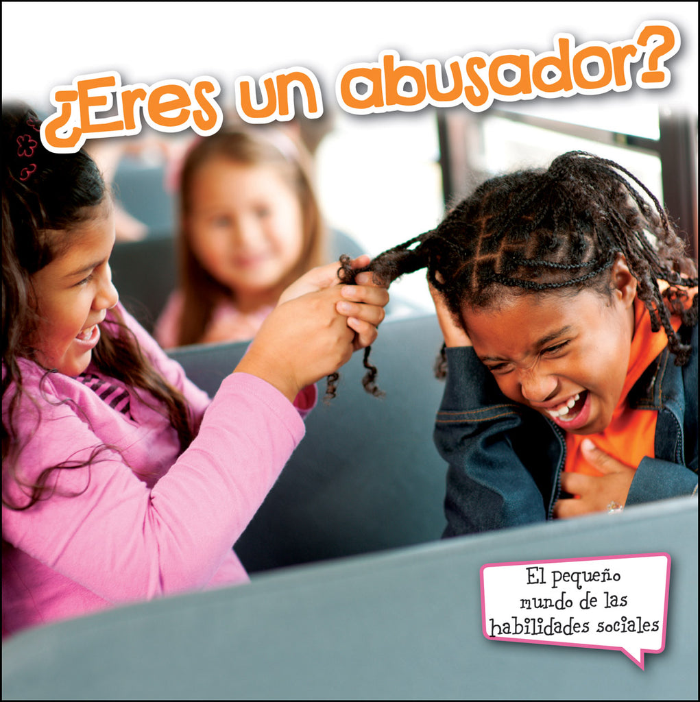 2014 - ¿Eres un abusador? (Are You A Bully?) (Paperback)