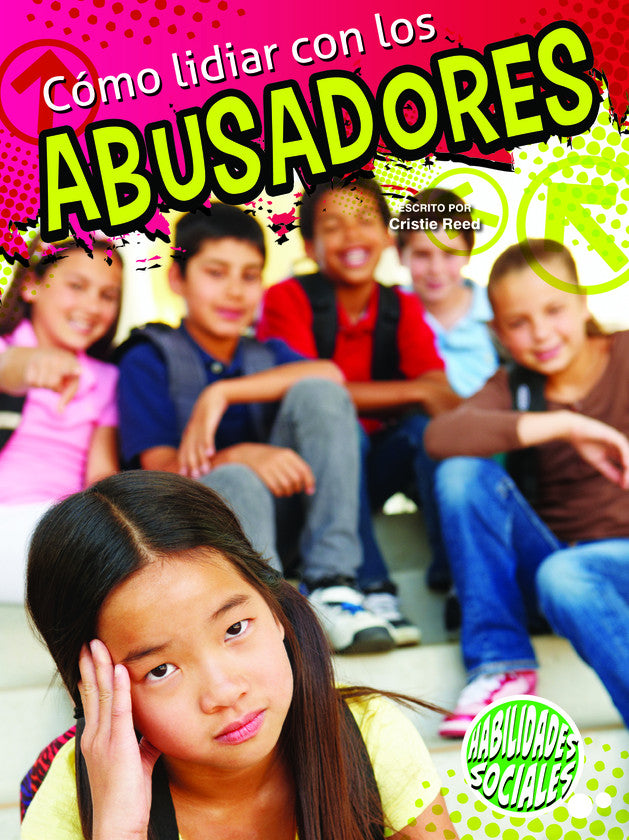2014 - Cómo lidiar con los abusadores (Dealing With Bullies) (Paperback)