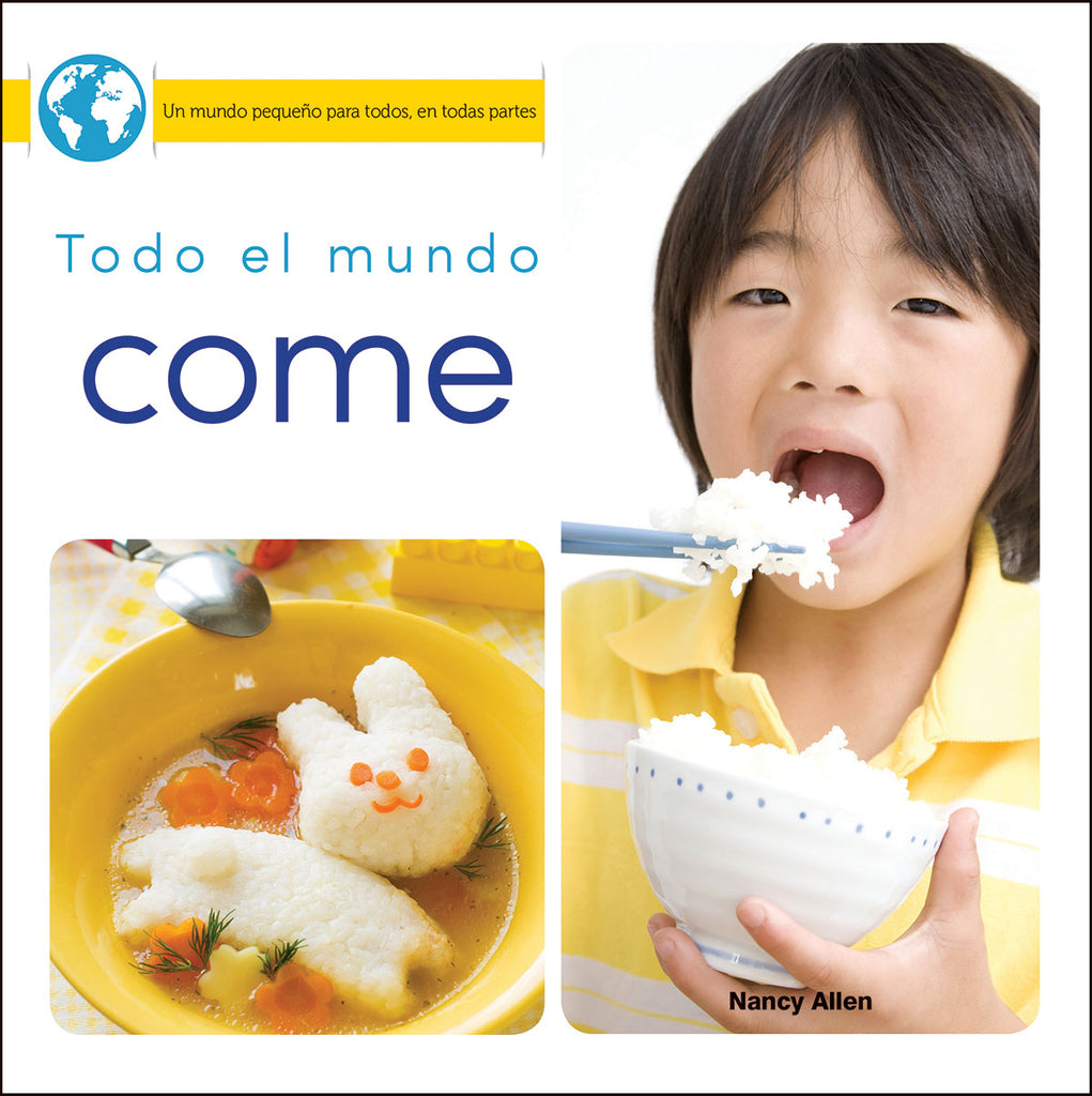 2018 - Todo el mundo come (Everyone Eats) (Paperback)