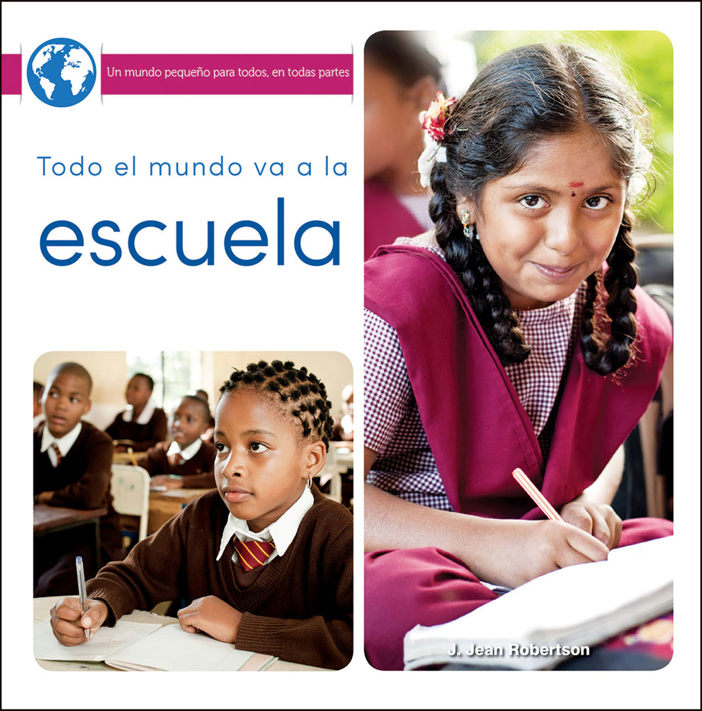 2018 - Todo el mundo va a la escuela (Everyone Goes to School) (Hardback)