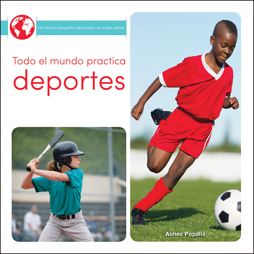 2018 - Todo el mundo practica deportes (Everyone Plays Sports) (eBook)