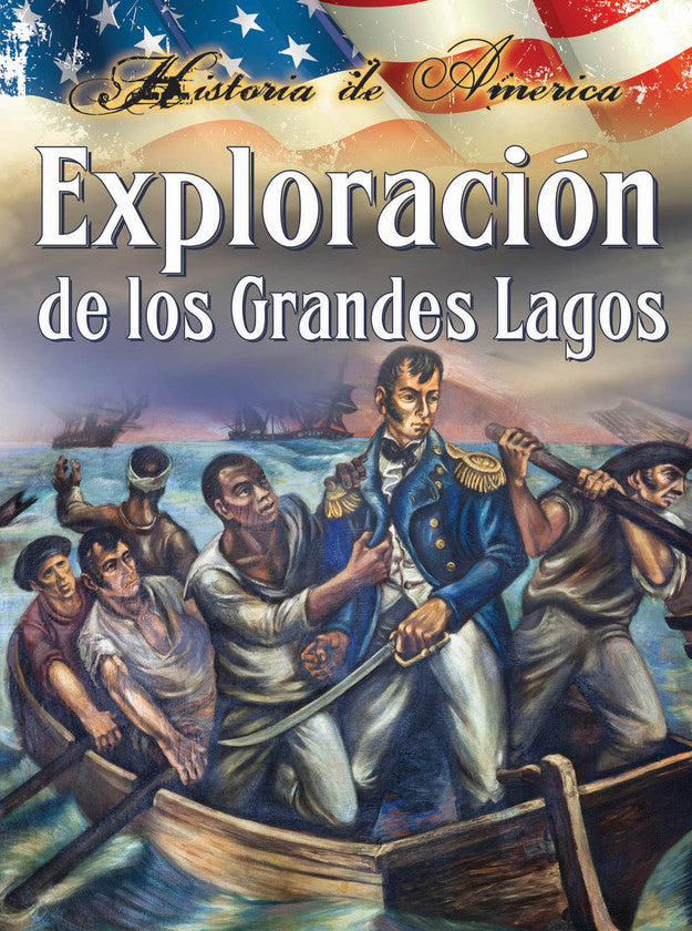 2015 - Exploración de los grandes lagos (Exploring the Great Lakes) (Hardback)