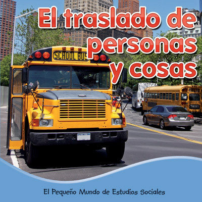 2015 - El traslado de personas y cosas (Moving People, Moving Stuff) (Paperback)