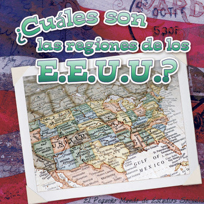 2015 - ¿Cuáles son las regiones de los E.E.U.U.? (What Are the US Regions?) (eBook)