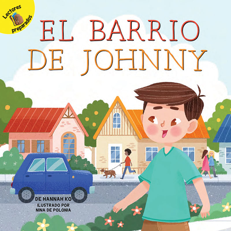 2018 - El barrio de Johnny (Johnny's Neighborhood) (Hardback)