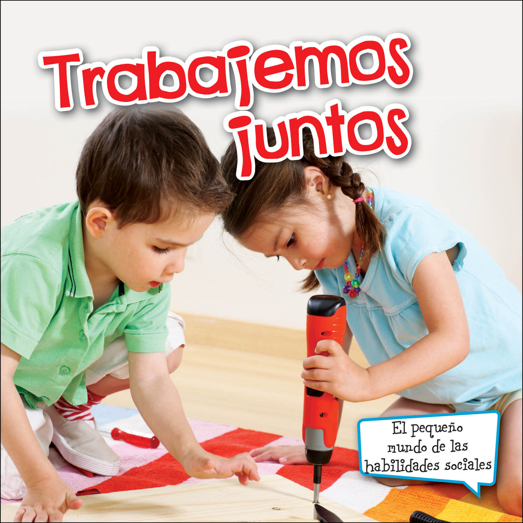 2015 - Trabajemos juntos (Let's Work Together) (Hardback)