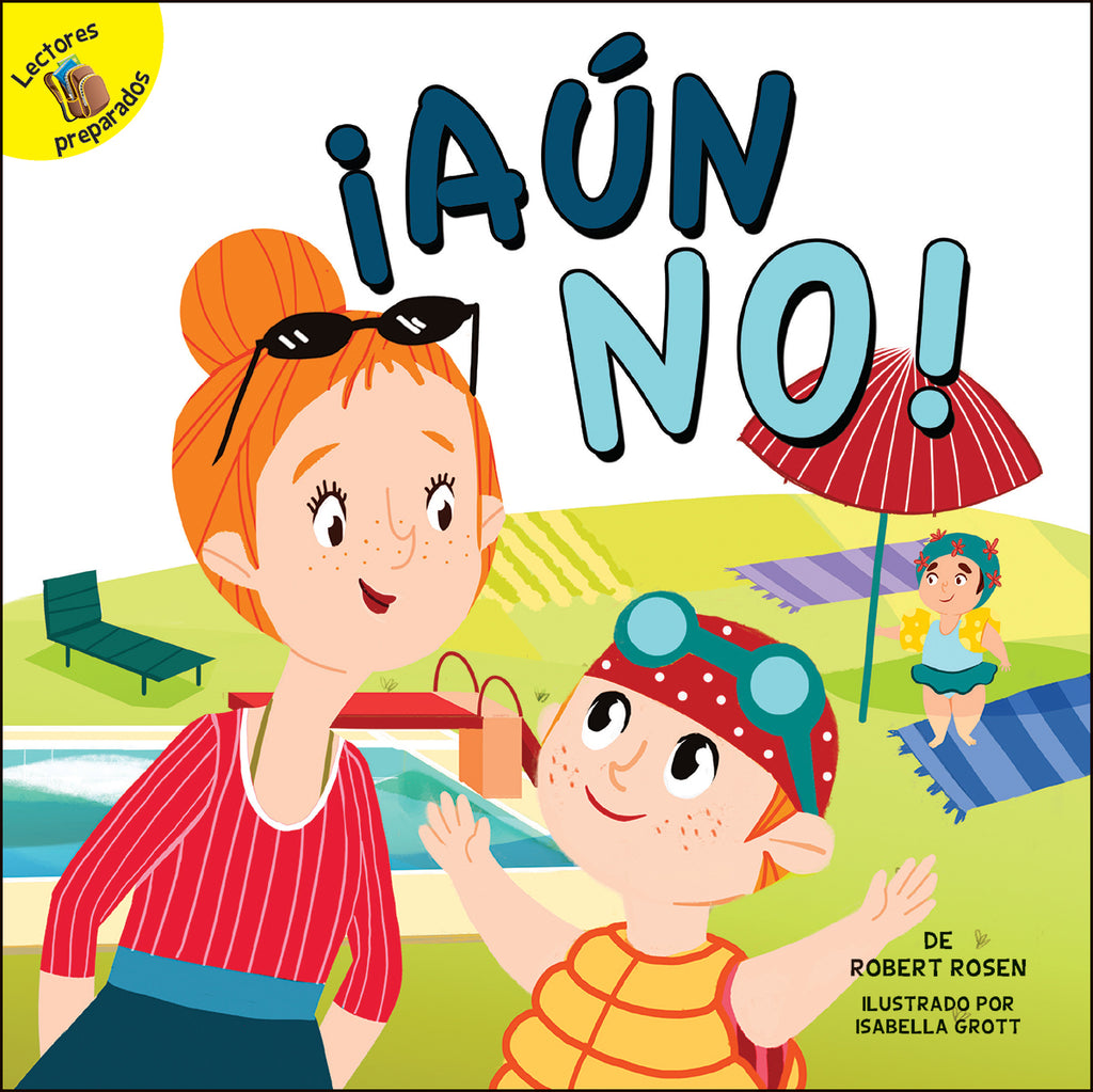 2018 - ¡Aún no! (Not Yet!) (Paperback)