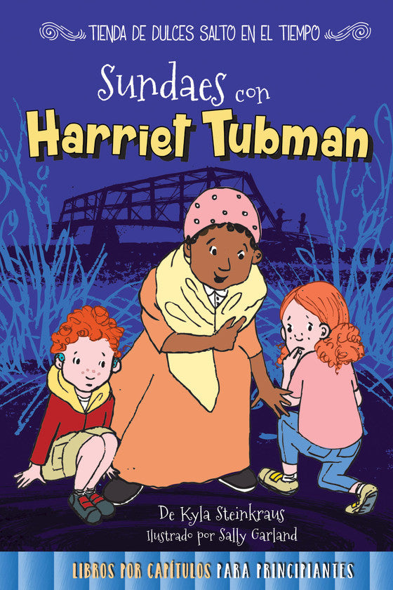 2017 - Sundaes con Harriet Tubman (Sundaes with Harriet Tubman) (Hardback)