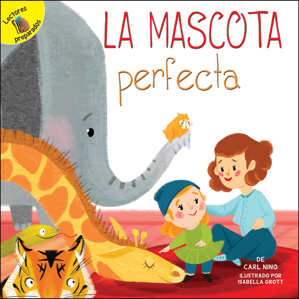 2018 - La mascota perfecta (The Perfect Pet) (Paperback)