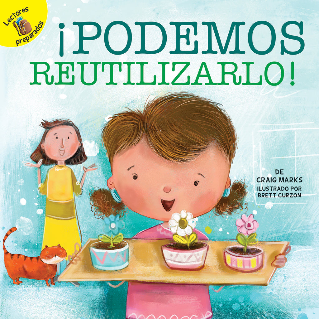 2018 - ¡Podemos reutilizarlo! (We Can Reuse It!) (Hardback)