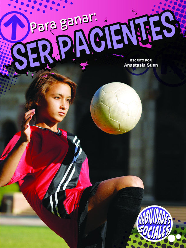 2014 - Para ganar: ser pacientes (Winning By Waiting) (Paperback)