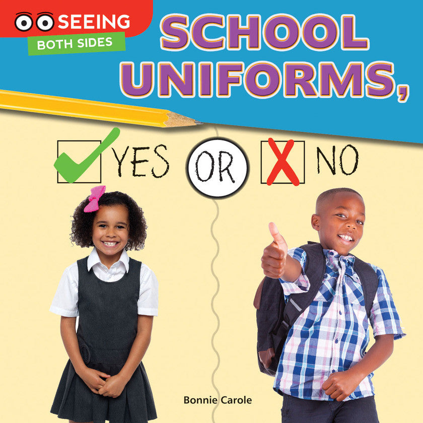 2016 - School Uniforms, Yes or No (Paperback)