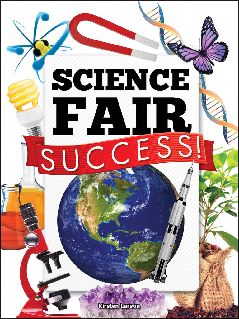 2015 - Science Fair Success! (Hardback)