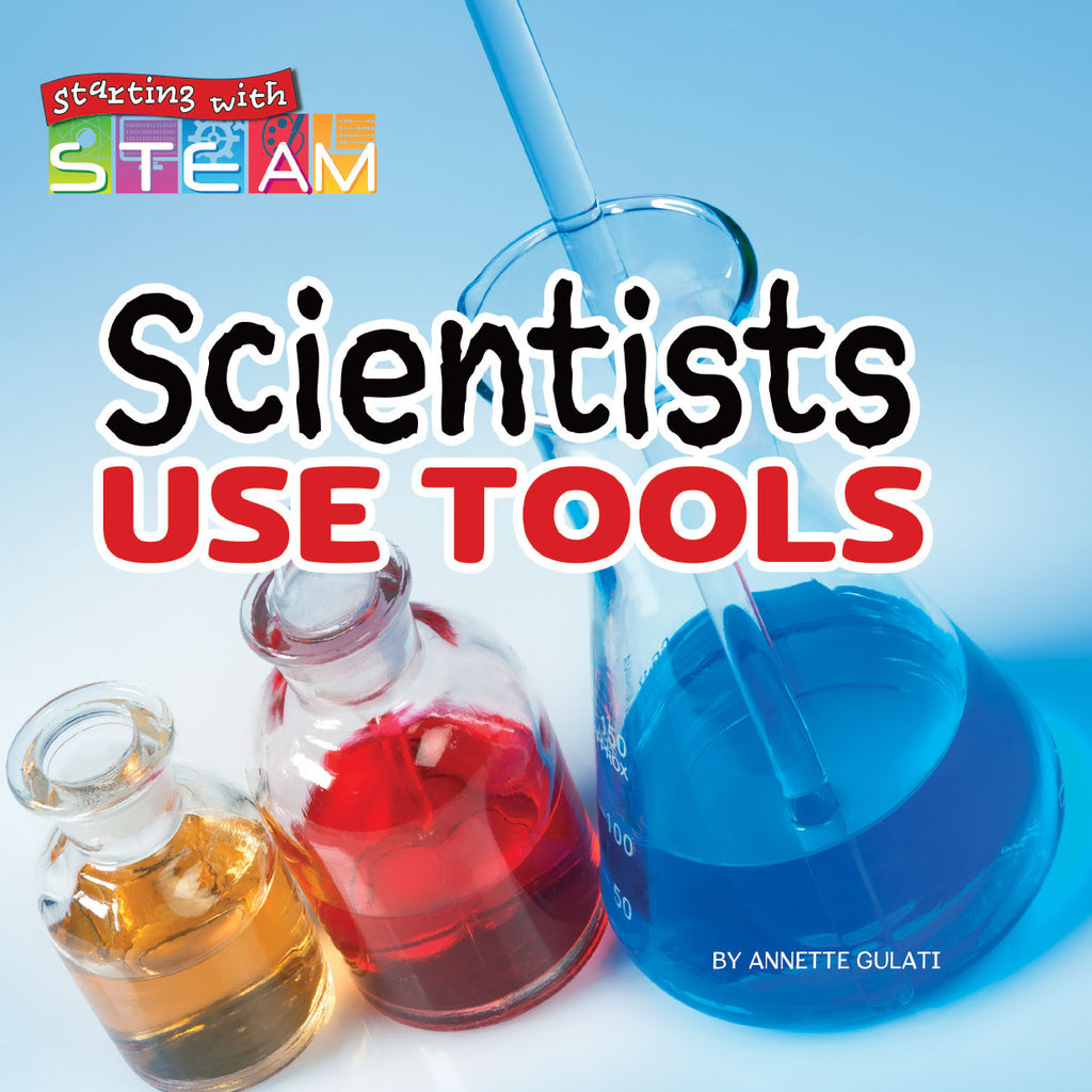 2019 - Scientists Use Tools (Hardback)