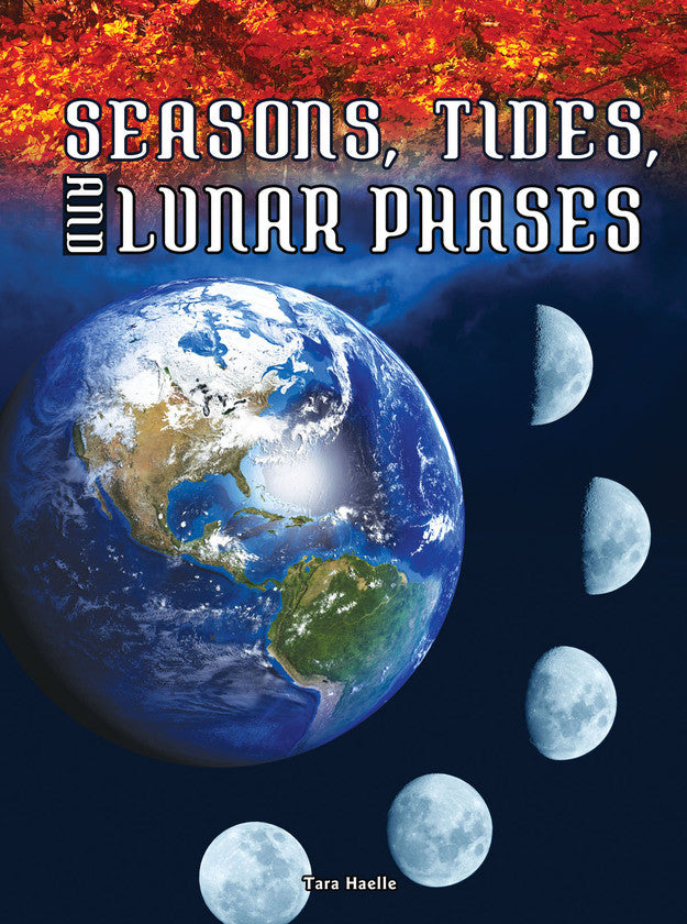 2016 - Seasons, Tides, and Lunar Phases (Paperback)