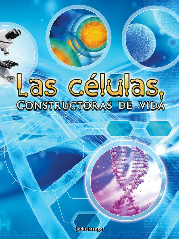 2017 - Las células, constructoras de vida (Cells: Constructing Living Things) (Hardback)