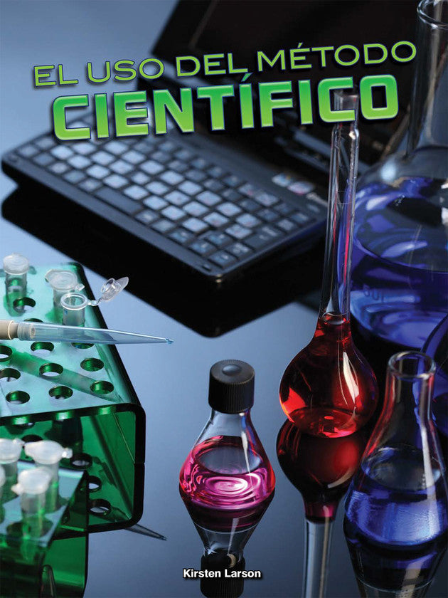 2017 - El uso del método científico (Using the Scientific Method) (Hardback)