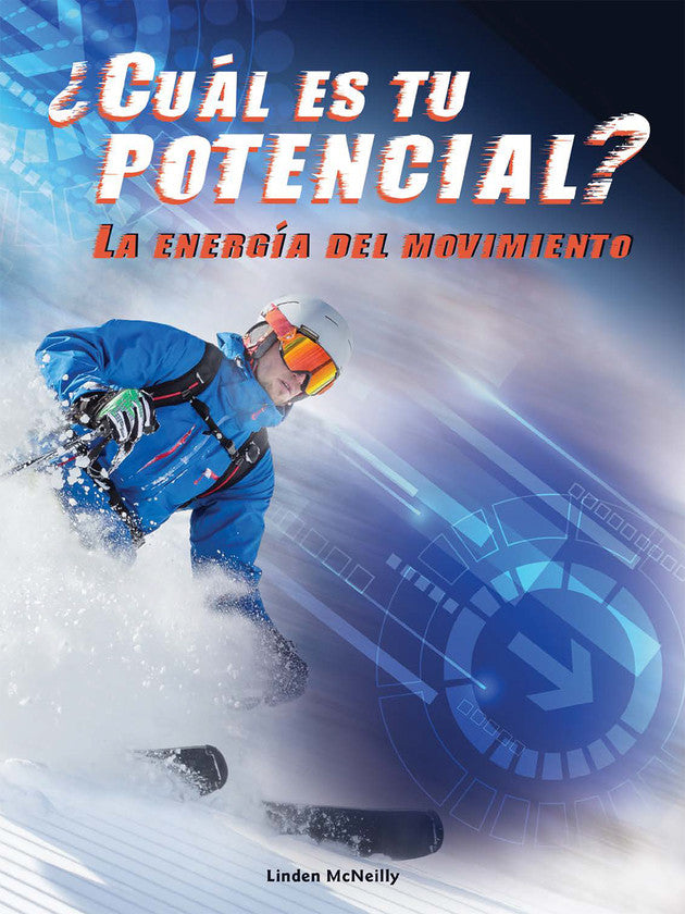 2017 - ¿Cuál es tu potencial? La energía del movimiento (What's Your Potential) (Hardback)