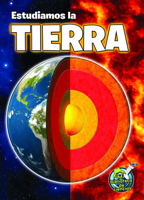 2015 - Estudiamos la tierra (Studying Our Earth Inside and Out) (Hardback)