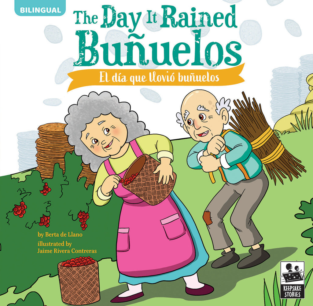 2021 - The Day It Rained Buñuelos (Hardback)