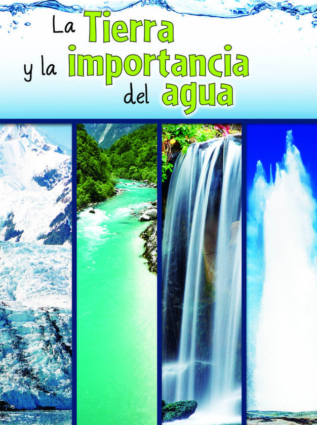2015 - La tierra y la importancia del agua (The Earth and the Role of Water) (Hardback)