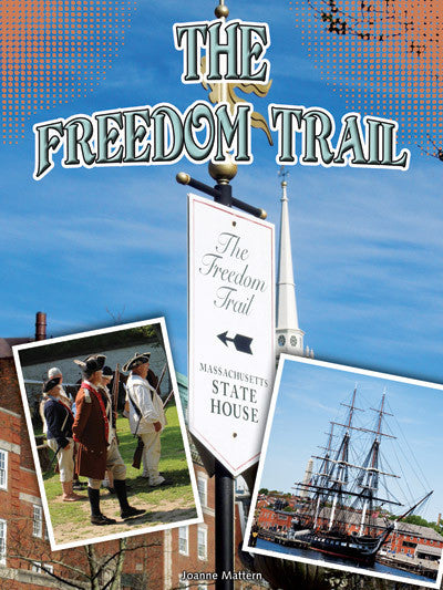 2015 - The Freedom Trail (Hardback)