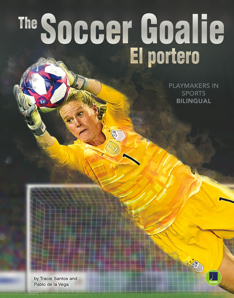 2020 - The Soccer Goalie El portero(Hardback)