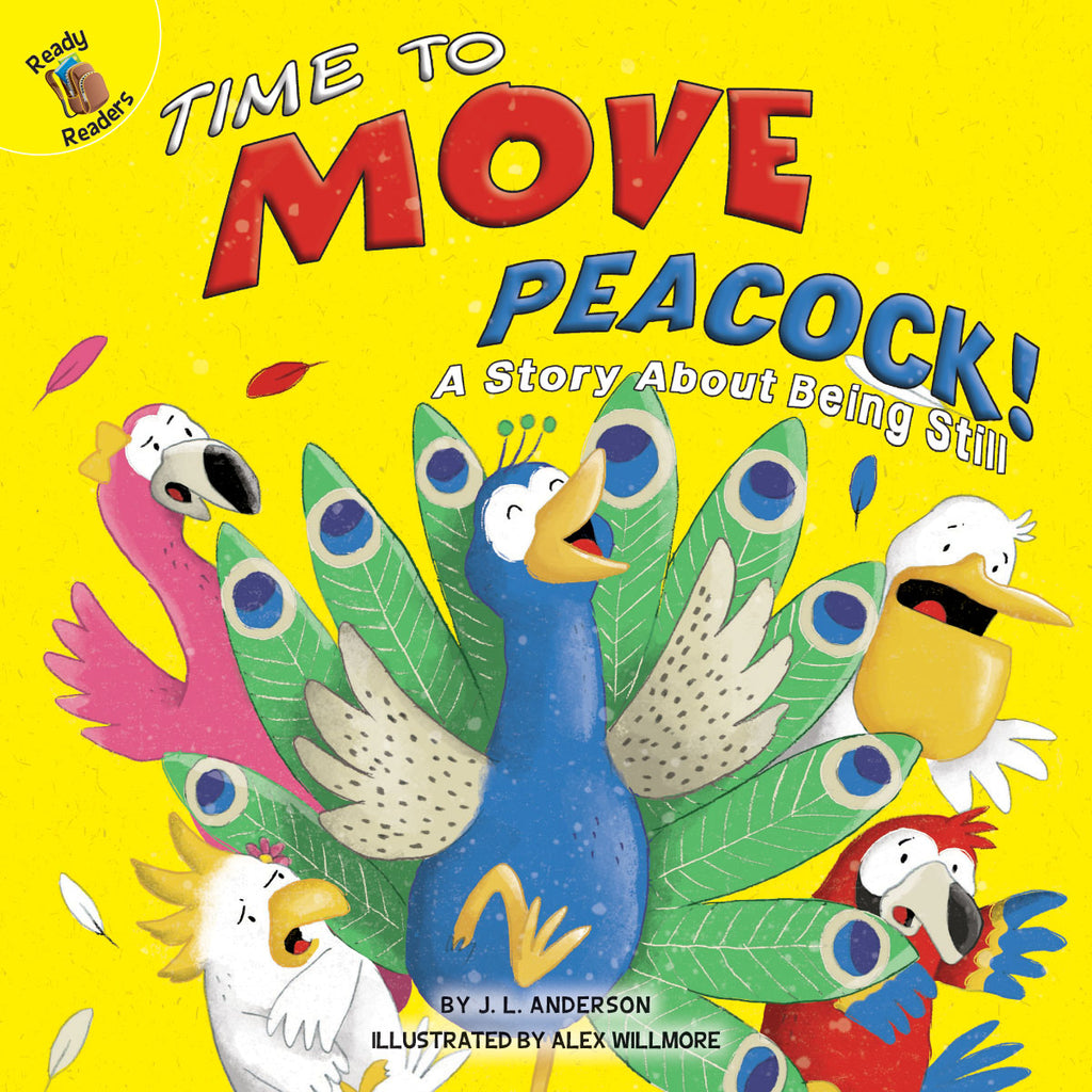 2019 - Time to Move Peacock! (Hardback)
