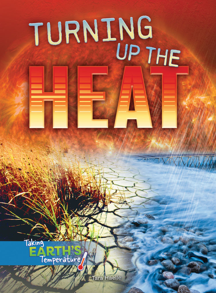 2019 - Turning Up the Heat (Hardback)