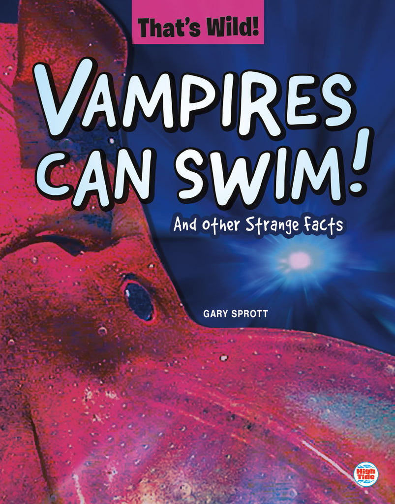 2020 - Vampires Can Swim! And Other Strange Facts (Paperback)