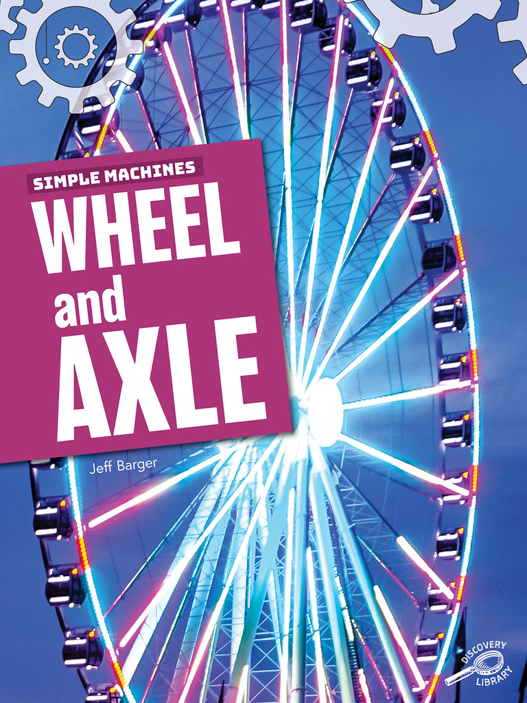 2019 - Wheel and Axle (Paperback)