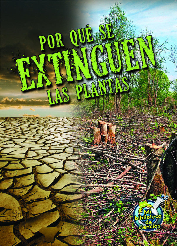 2015 - Por qué se extinguen las plantas (Why Plants Become Extinct) (Hardback)