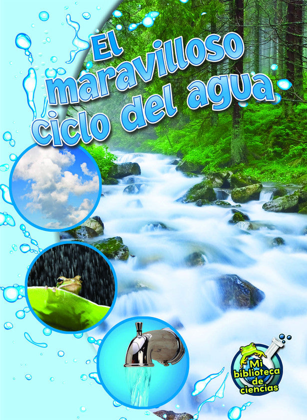 2015 - El maravilloso ciclo del agua (The Wonderful Water Cycle) (Hardback)