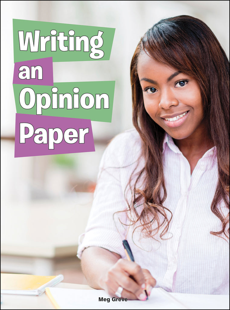 2015 - Writing an Opinion Paper (Paperback)