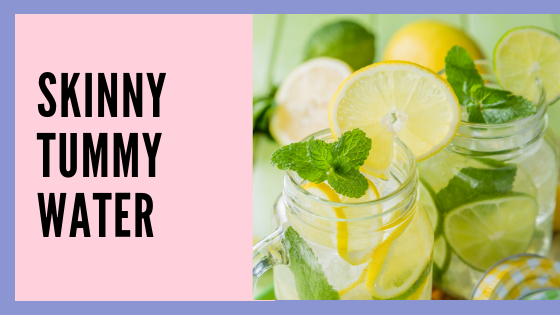 Skinny Tummy Water