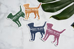 FREE Die-Cut Dog Sticker with order of $50 or more.