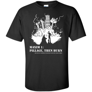 Pillage Then Burn Shirt Tall Sizes