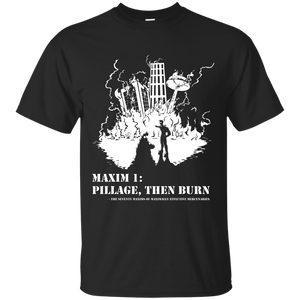 Pillage Then Burn Shirt sizes up to 6X