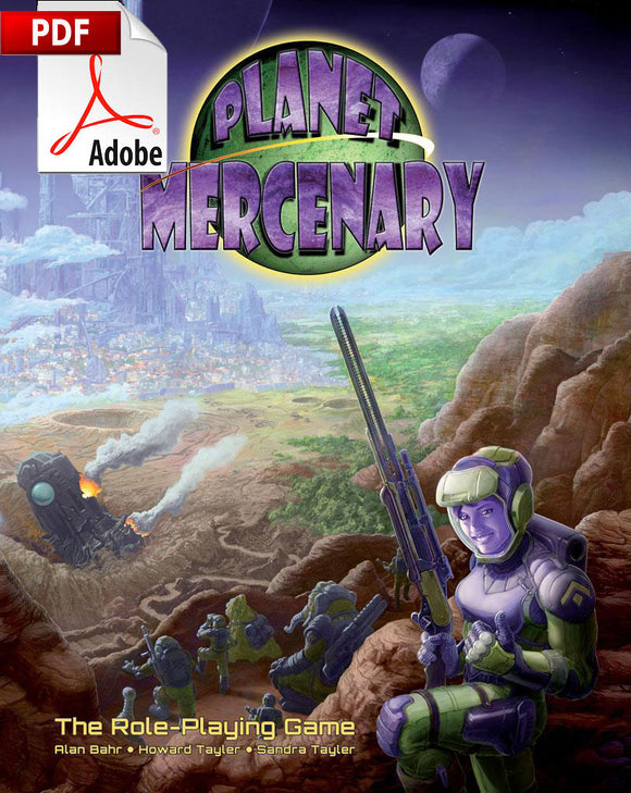 Digital Only: Planet Mercenary RPG in PDF format
