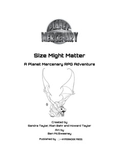 PM Size Might Matter: A Planet Mercenary RPG Adventure