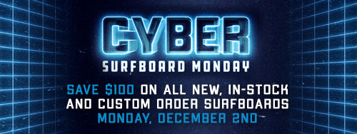 Cyber Surfboard Monday Sale