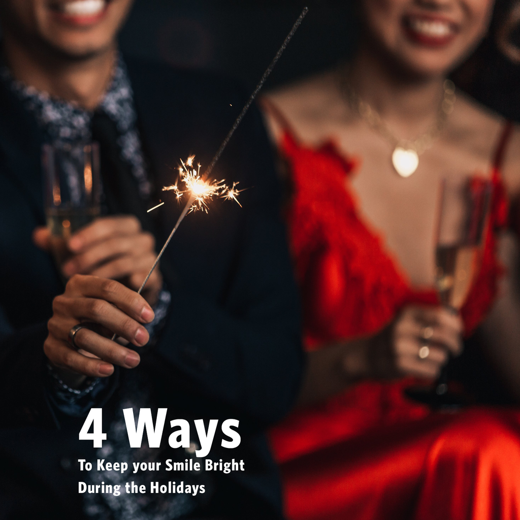 4 Ways To Keep Your Smile Bright During The Holidays